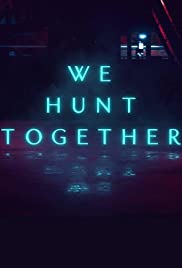 We Hunt Together Season 1 Episode 2