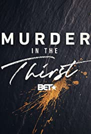 Murder in the Thirst Season 1 Episode 1