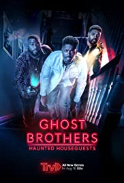 Ghost Brothers: Haunted Houseguests 1×2