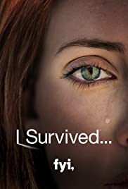 I Survived…