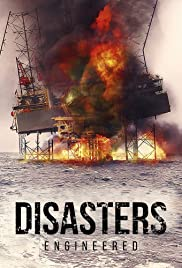 Disasters Engineered