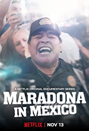 Maradona in Mexico Season 1 Episode 2