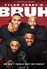 Tyler Perry's Bruh Season 1 Episode 12
