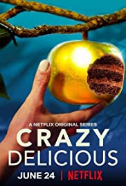 Crazy Delicious Season 1 Episode 1