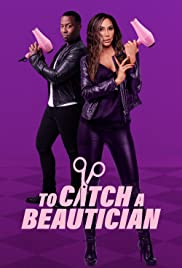 To Catch A Beautician Season 1 Episode 1