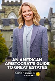 An American Aristocrat's Guide to Great Estates Season 1 Episode 8