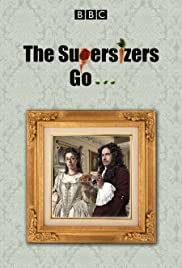 The Supersizers…