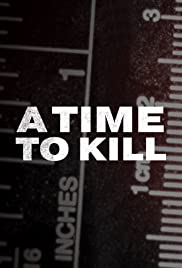 A Time to Kill Season 1 Episode 6