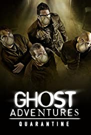 Ghost Adventures: Quarantine Season 1 Episode 1