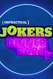 Impractical Jokers: Dinner Party
