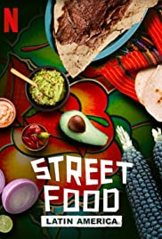 Street Food: Latin America Season 1 Episode 1