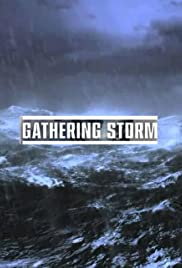 Gathering Storm Season 1 Episode 1
