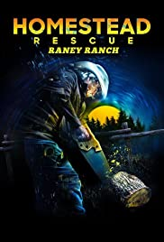Homestead Rescue: Raney Ranch