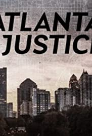 atlanta justice Season 1 Episode 1