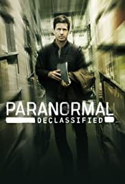 Paranormal Declassified Season 1 Episode 3