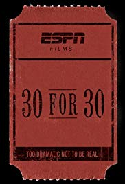 30 for 30 Season 4 Episode 6