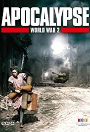 Apocalypse: La 2ème guerre mondiale