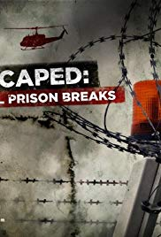 I Escaped: Real Prison Breaks