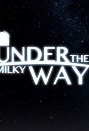 Under the Milky Way 1×2