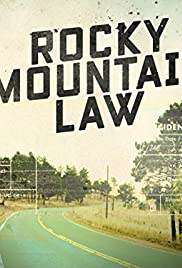 Rocky Mountain Law S01E06