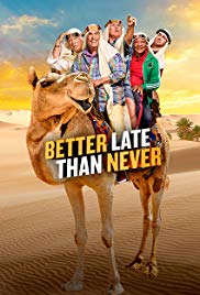 Better Late Than Never S01E01