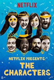 Netflix Presents: The Characters S01E01