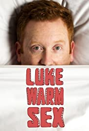Luke Warm Sex S01E03