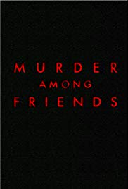 Murder Among Friends 1×1