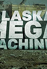 Alaska Mega Machines Season 1 Episode 1