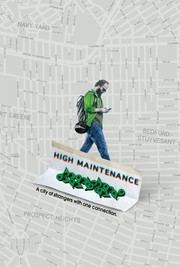 High Maintenance 1×4