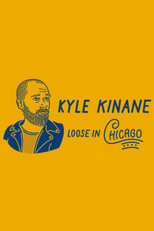 Kyle Kinane: Loose in Chicago