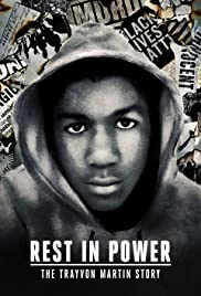 Rest in Power The Trayvon Martin