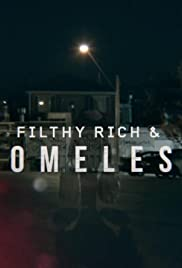 Filthy Rich & Homeless