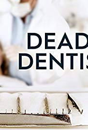 Deadly Dentists S01E01