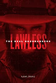 Lawless - The Real Bushrangers