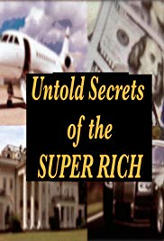 Untold Secrets of the Super Rich