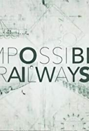 Impossible Railways S01E04