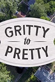 Gritty to Pretty