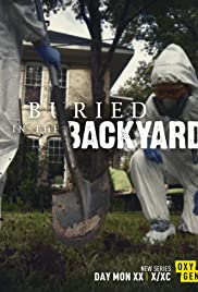 Buried In The Backyard S01E01