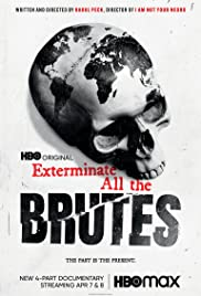 Exterminate All the Brutes Season 1 Episode 3