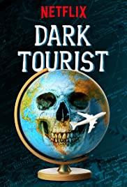 Dark Tourist S01E04