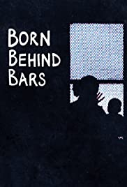 Born Behind Bars Season 1 Episode 4
