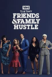 T.I. & Tiny: Friends & Family Hustle Season 3 Episode 3