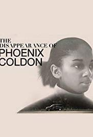 The Disappearance of Phoenix Coldon S01E01