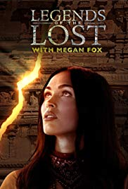 Legends of the Lost with Megan Fox 1×1