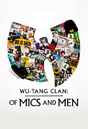 Wu-Tang Clan: Of Mics and Men 1×4